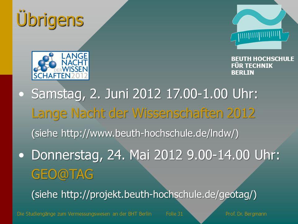 Übrigens Samstag, 2. Juni 2012 17.00-1.00 Uhr: