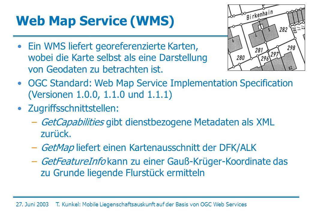 Web Map Service (WMS) Ein WMS liefert georeferenzierte Karten, wobei die Karte selbst als eine Darstellung von Geodaten zu betrachten ist.