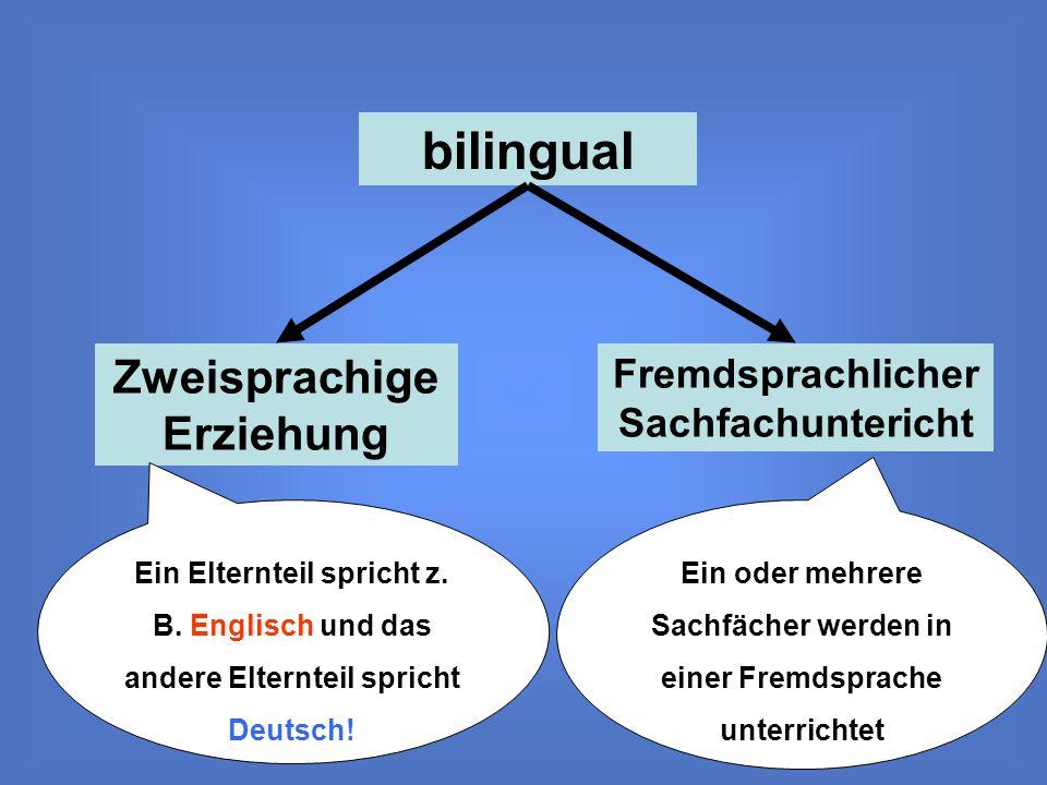 bilingual Zweisprachige Erziehung Fremdsprachlicher Sachfachuntericht