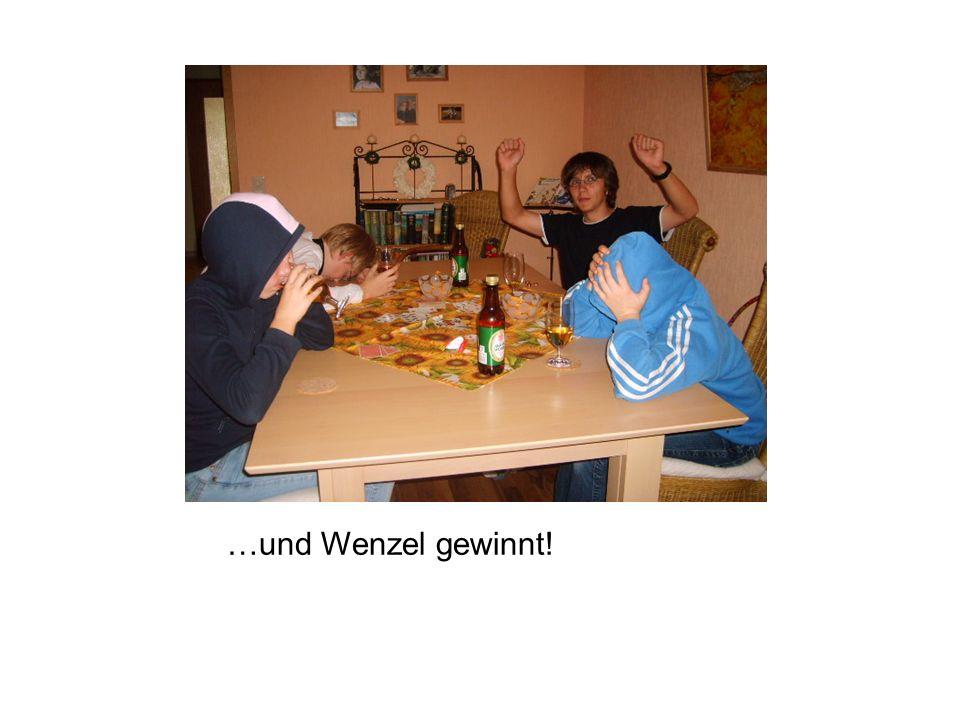 …und Wenzel gewinnt!