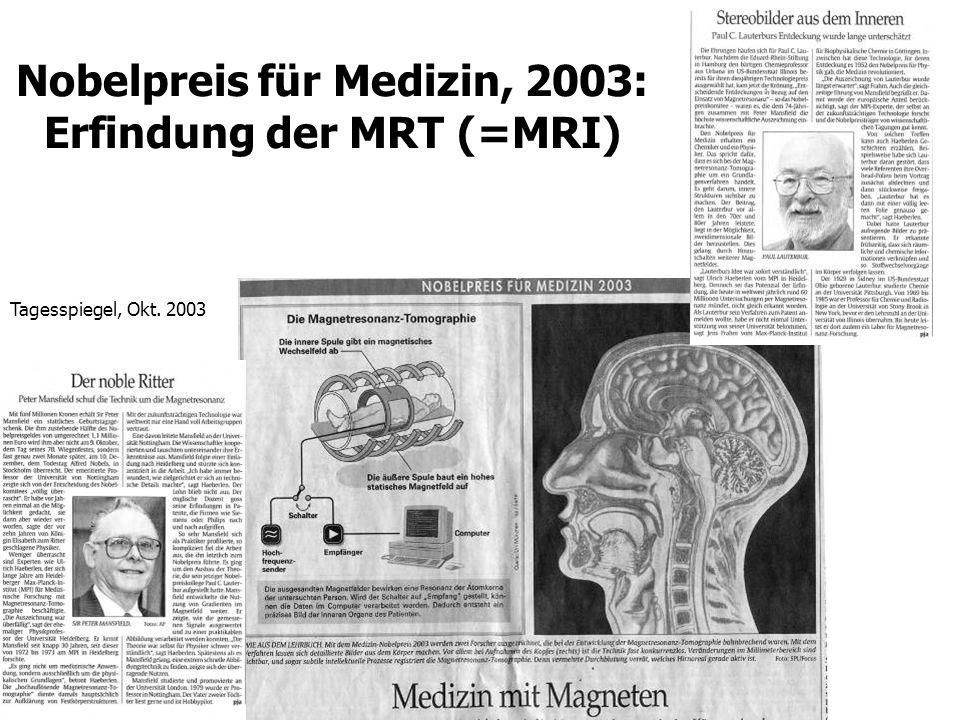 Nobelpreis für Medizin, 2003: Erfindung der MRT (=MRI)