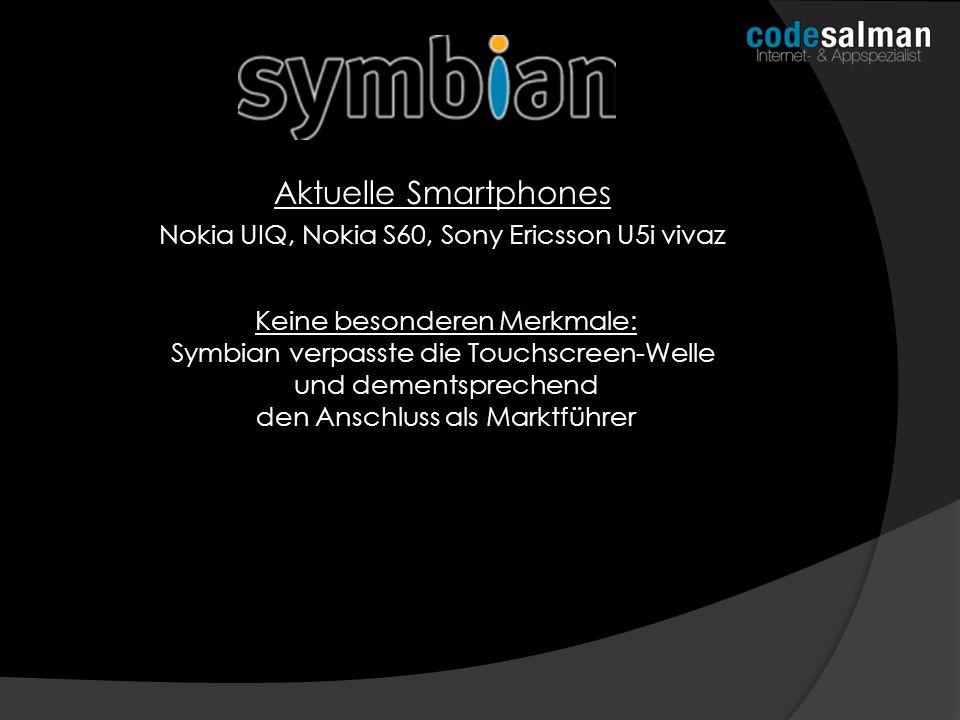 Aktuelle Smartphones Nokia UIQ, Nokia S60, Sony Ericsson U5i vivaz