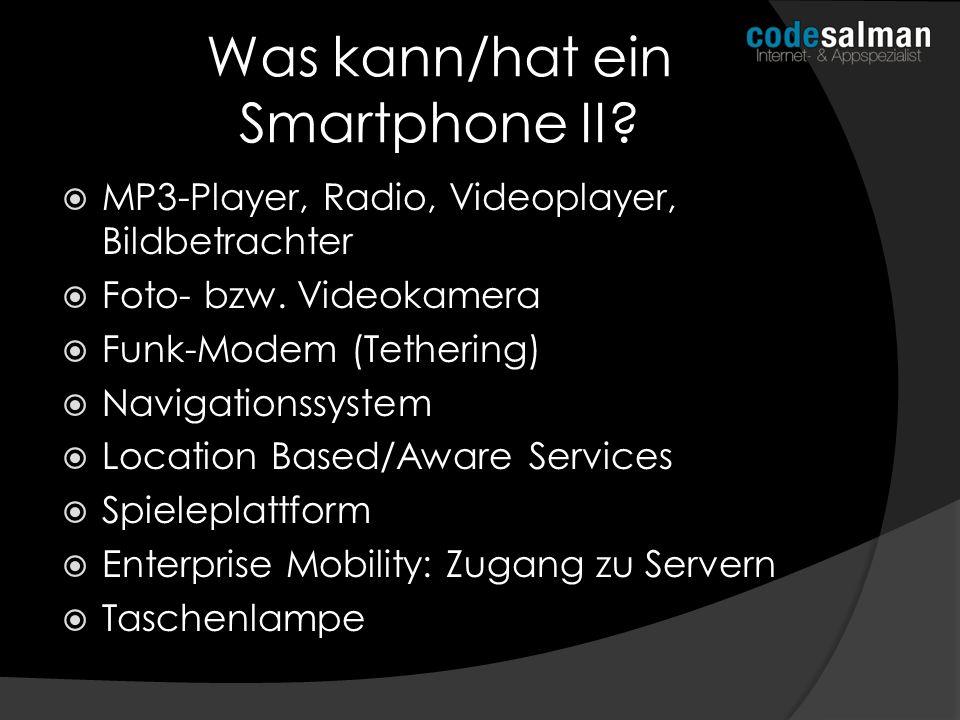 Was kann/hat ein Smartphone II