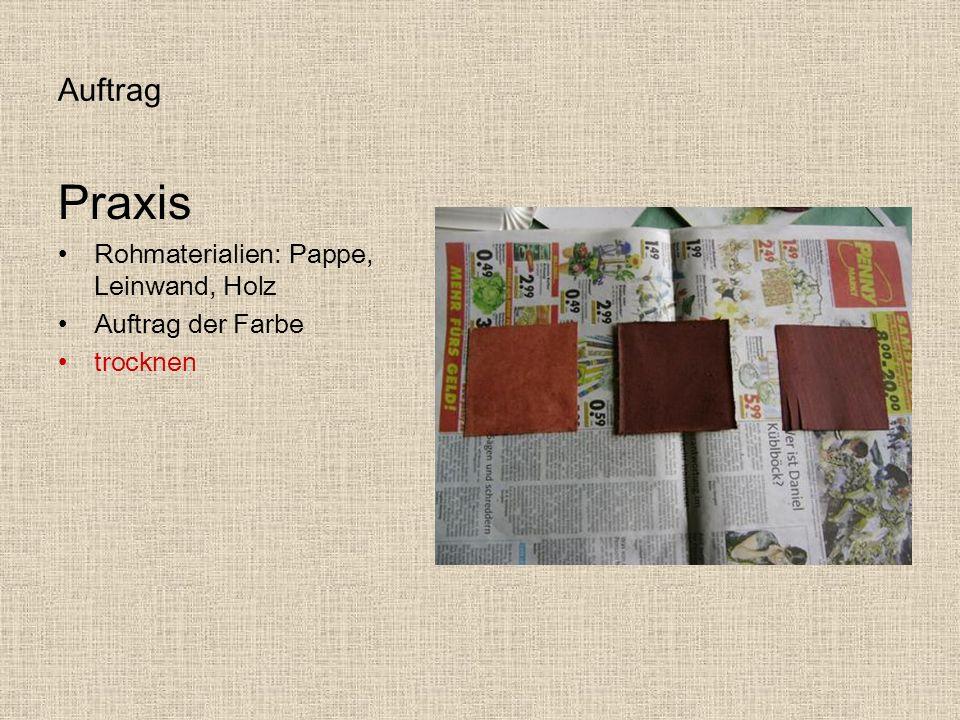 Praxis Auftrag Rohmaterialien: Pappe, Leinwand, Holz Auftrag der Farbe