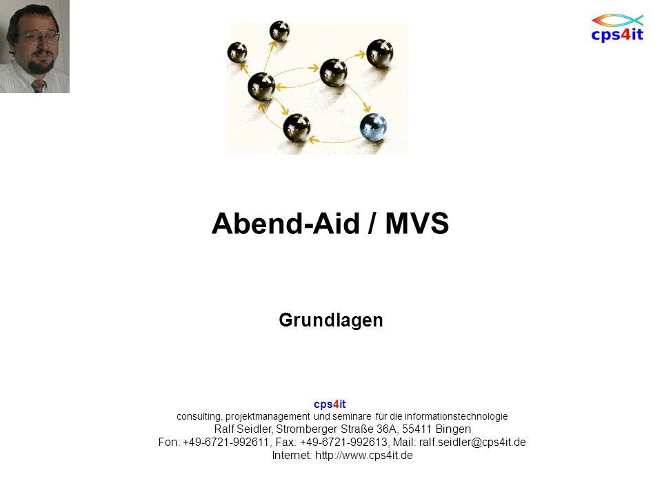 Abend-Aid / MVS Grundlagen