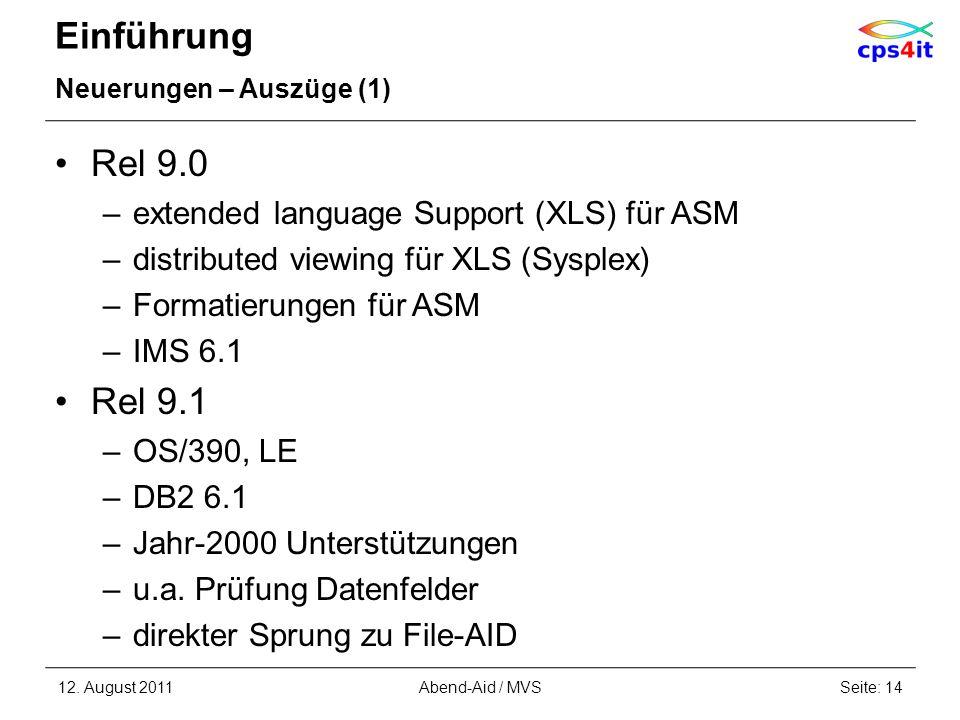 Einführung Rel 9.0 Rel 9.1 extended language Support (XLS) für ASM