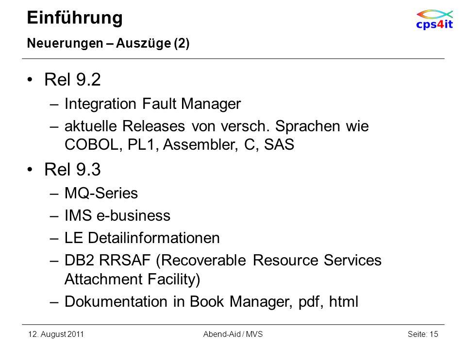 Einführung Rel 9.2 Rel 9.3 Integration Fault Manager