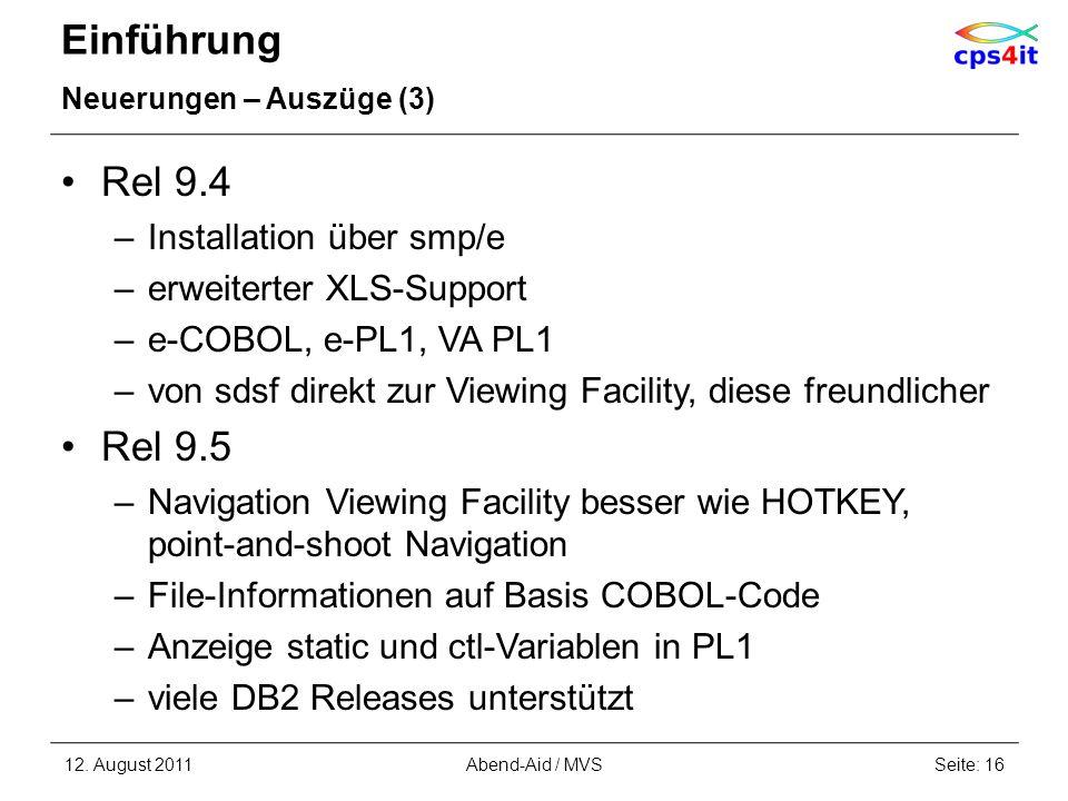 Einführung Rel 9.4 Rel 9.5 Installation über smp/e