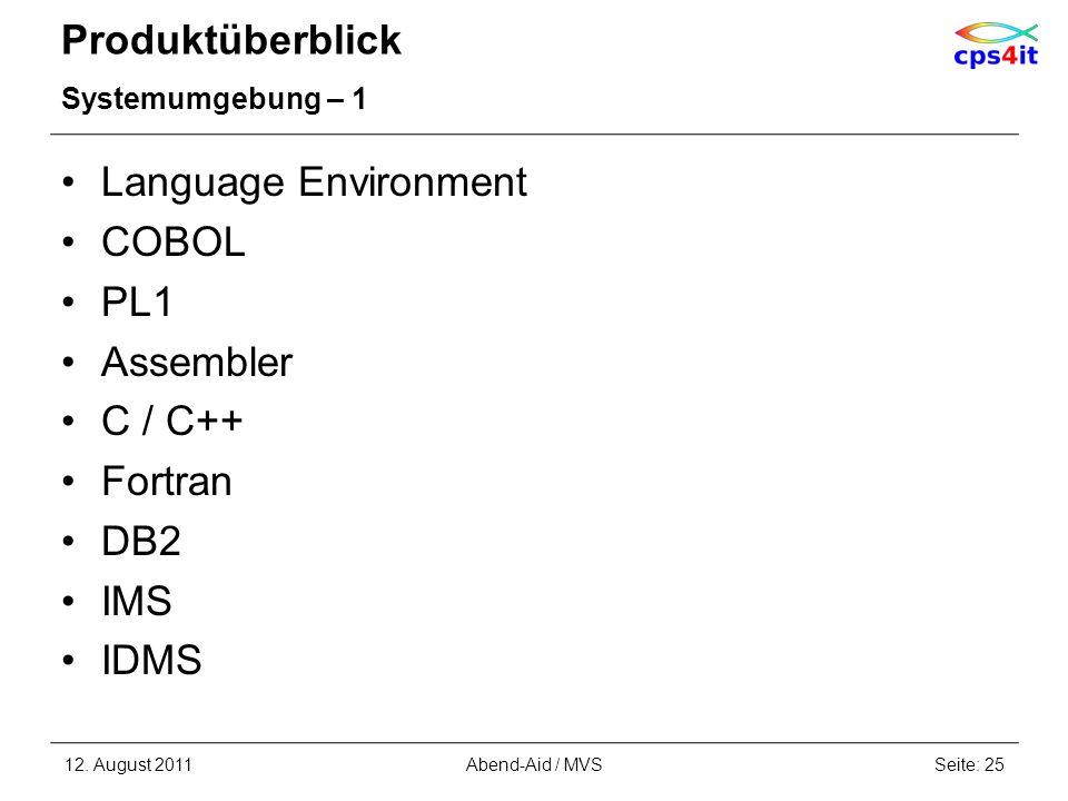 Produktüberblick Language Environment COBOL PL1 Assembler C / C++