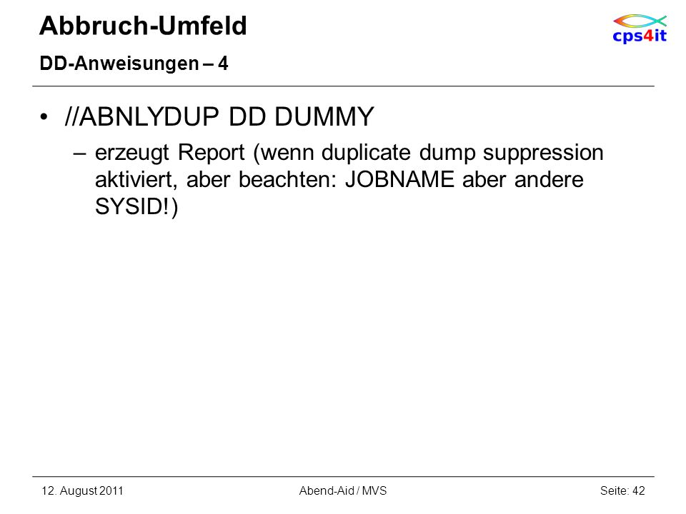 Abbruch-Umfeld //ABNLYDUP DD DUMMY