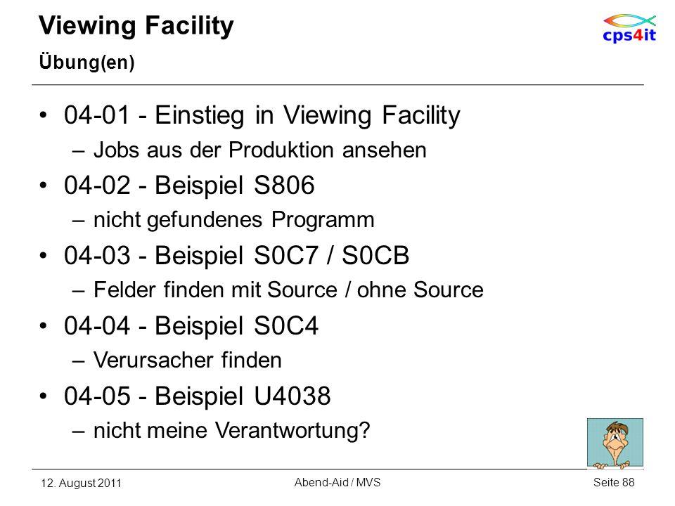 04-01 - Einstieg in Viewing Facility 04-02 - Beispiel S806