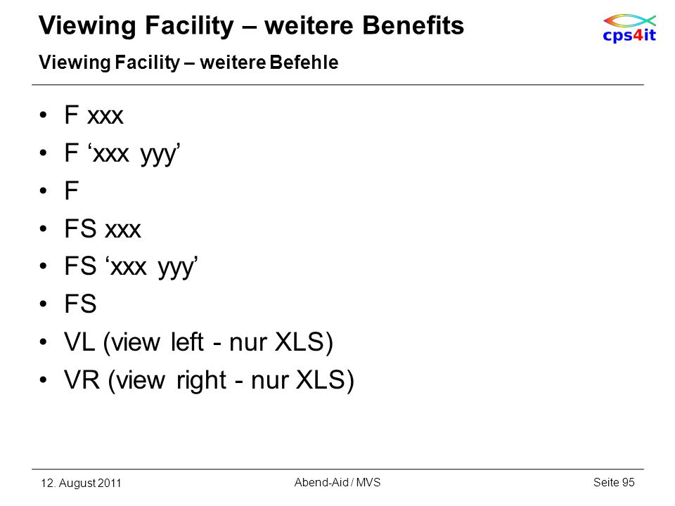 Viewing Facility – weitere Benefits