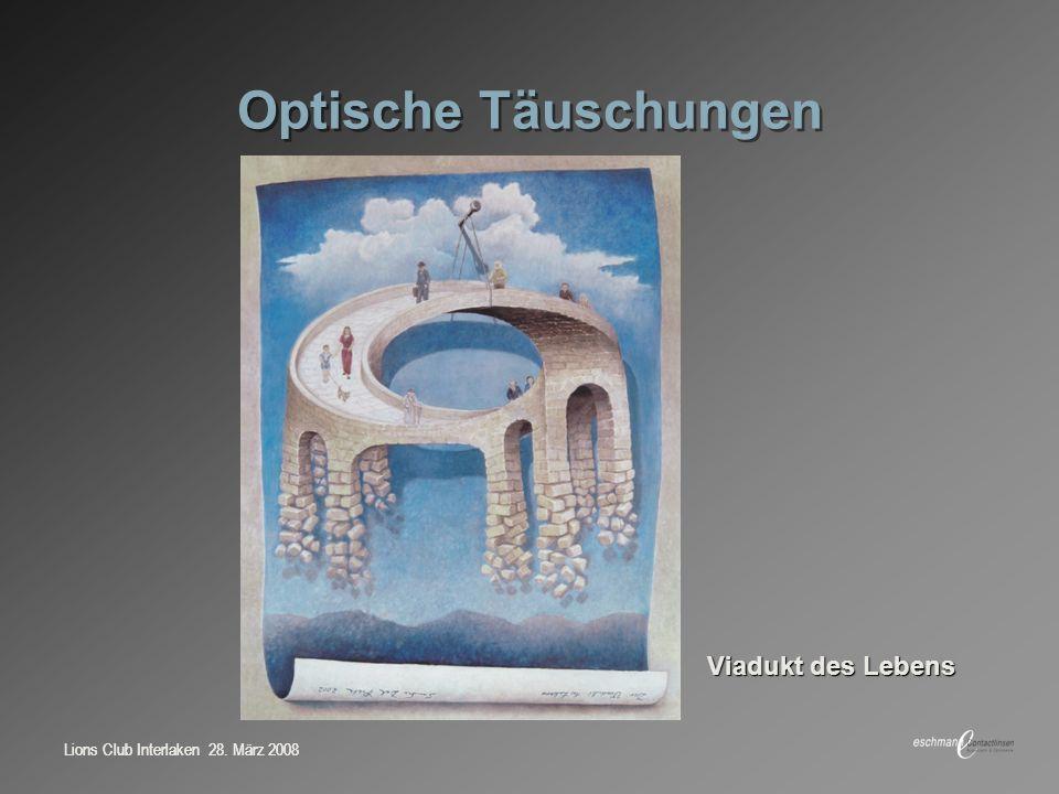Optische Täuschungen Viadukt des Lebens