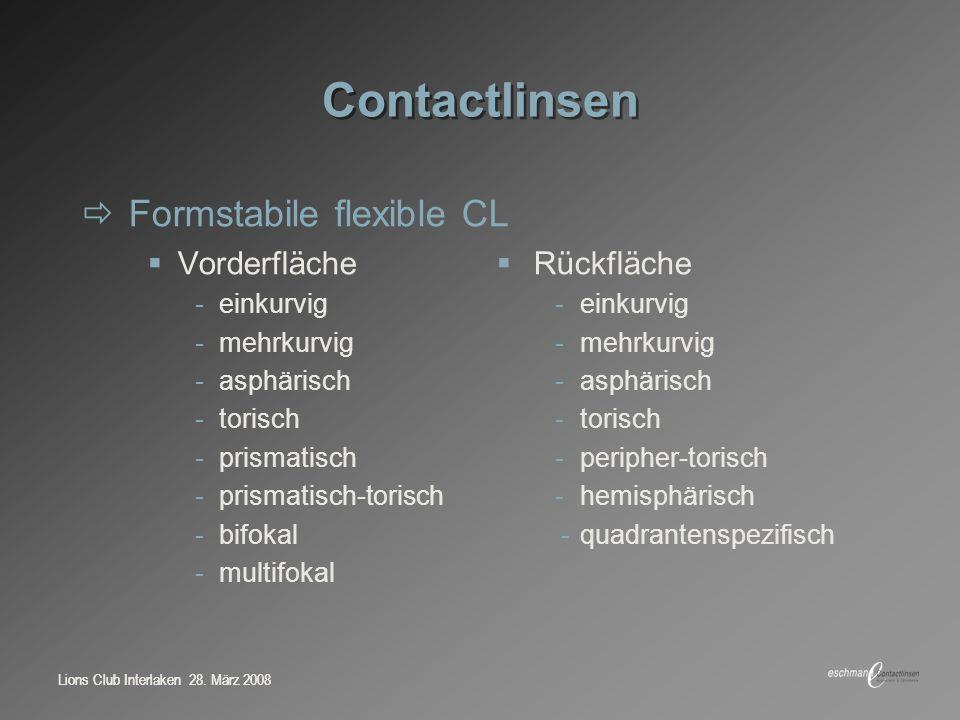 Contactlinsen Formstabile flexible CL Vorderfläche  Rückfläche
