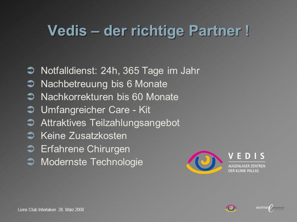 Vedis – der richtige Partner !