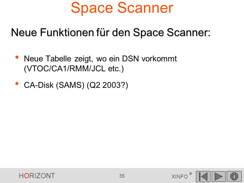 Space Scanner Neue Funktionen für den Space Scanner: