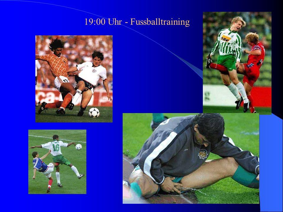 19:00 Uhr - Fussballtraining
