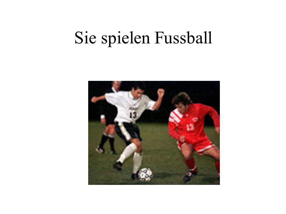 Sie spielen Fussball