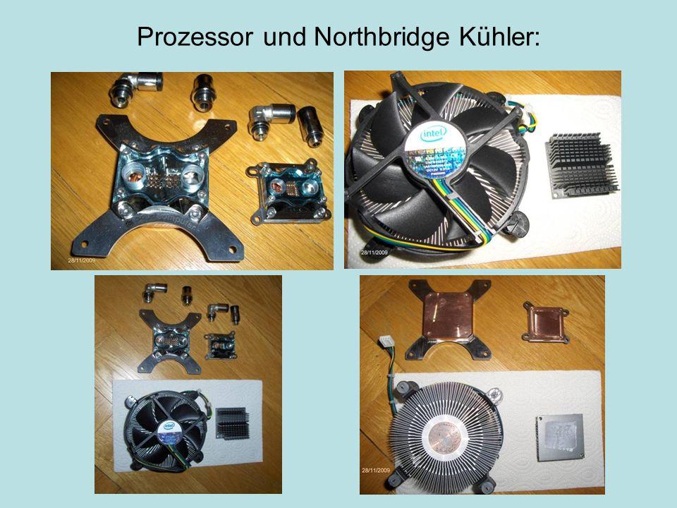 Prozessor und Northbridge Kühler: