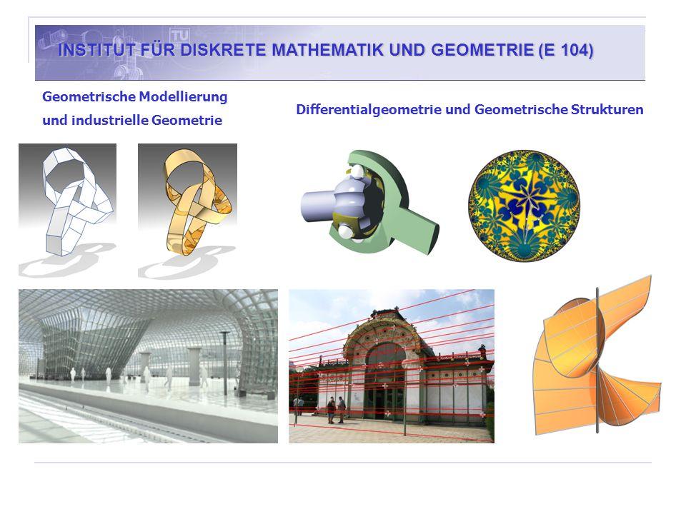 INSTITUT FÜR DISKRETE MATHEMATIK UND GEOMETRIE (E 104)