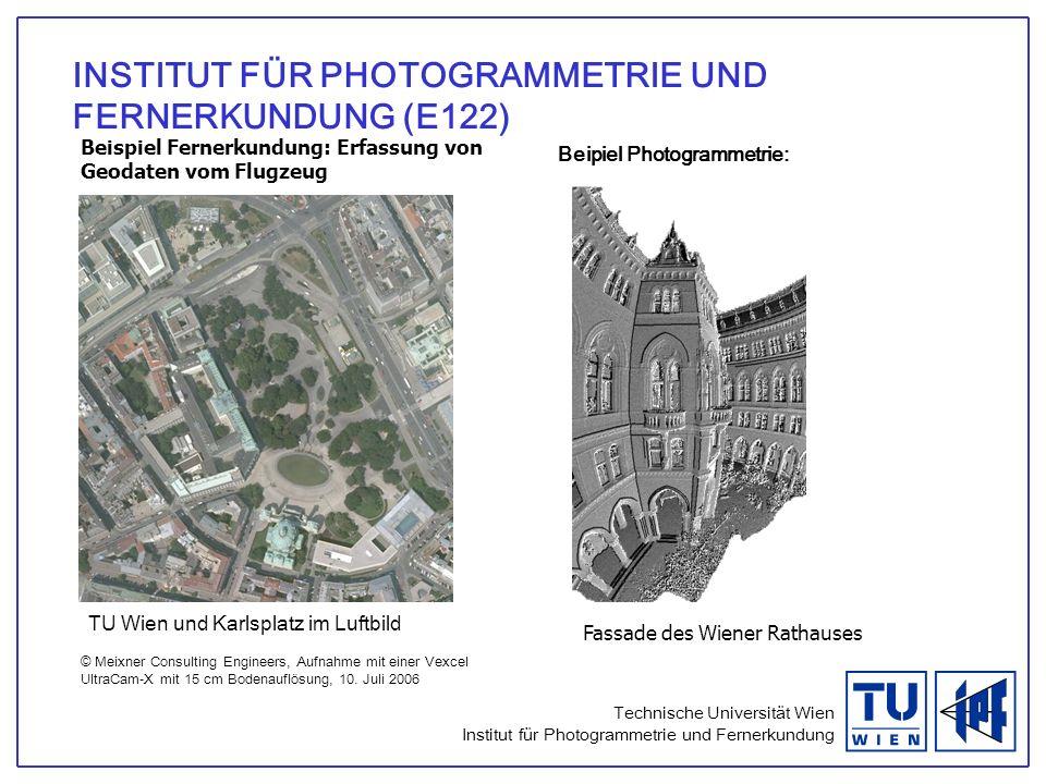 INSTITUT FÜR PHOTOGRAMMETRIE UND FERNERKUNDUNG (E122)