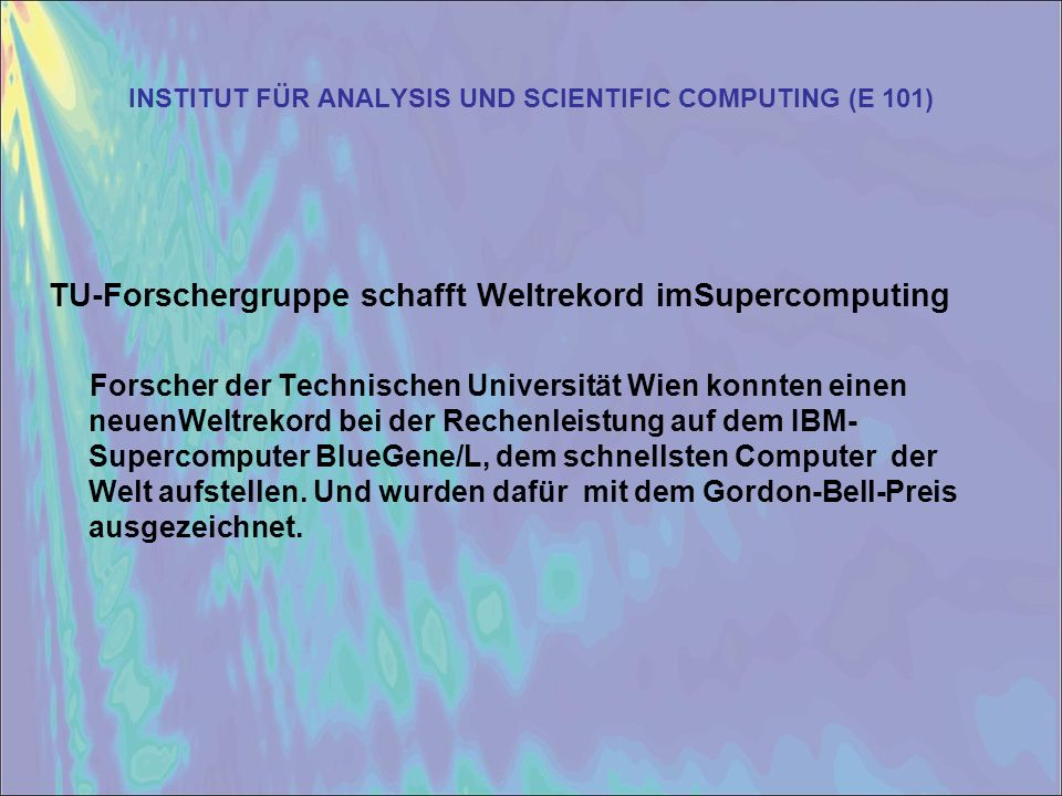 INSTITUT FÜR ANALYSIS UND SCIENTIFIC COMPUTING (E 101)