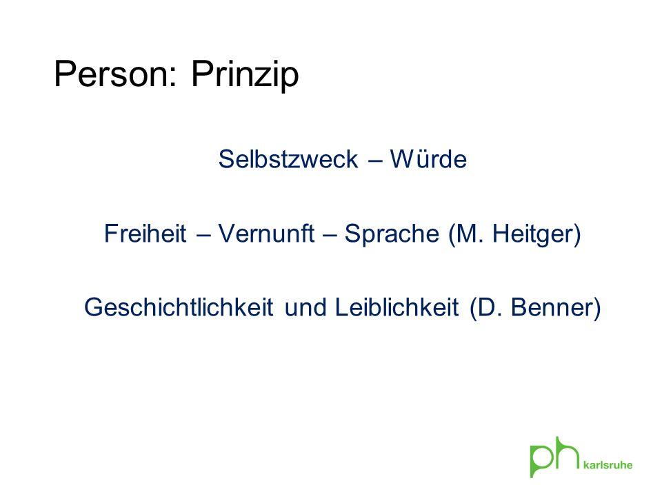 Person: Prinzip Selbstzweck – Würde Freiheit – Vernunft – Sprache (M.