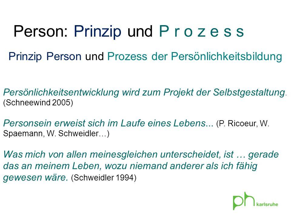 Prinzip Person und Prozess der Persönlichkeitsbildung