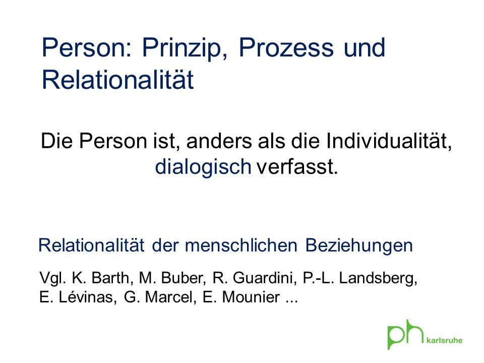 Die Person ist, anders als die Individualität,