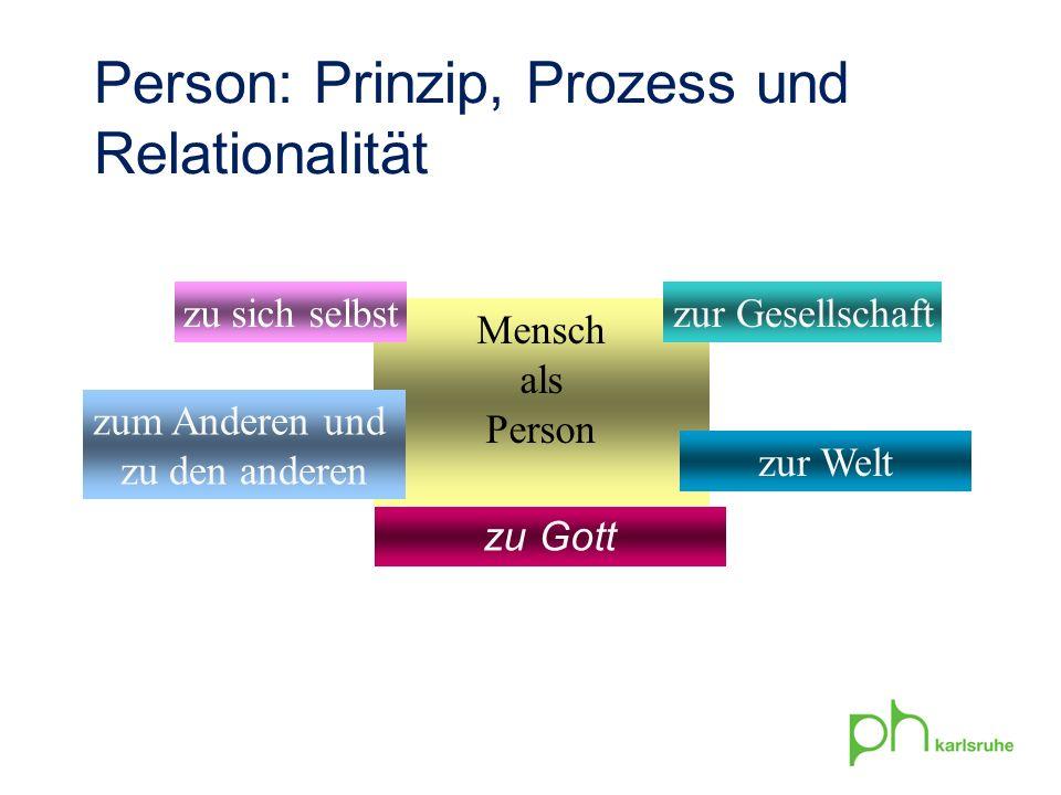 Person: Prinzip, Prozess und Relationalität