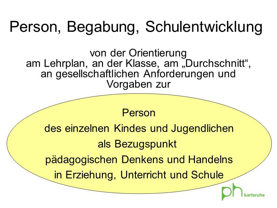Person, Begabung, Schulentwicklung