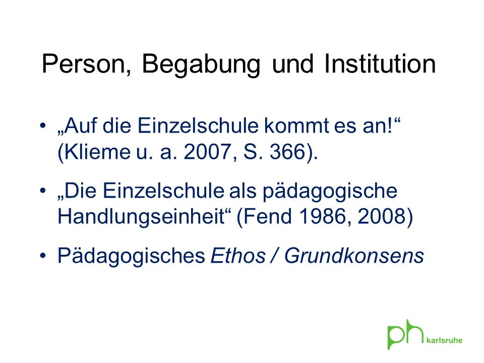 Person, Begabung und Institution