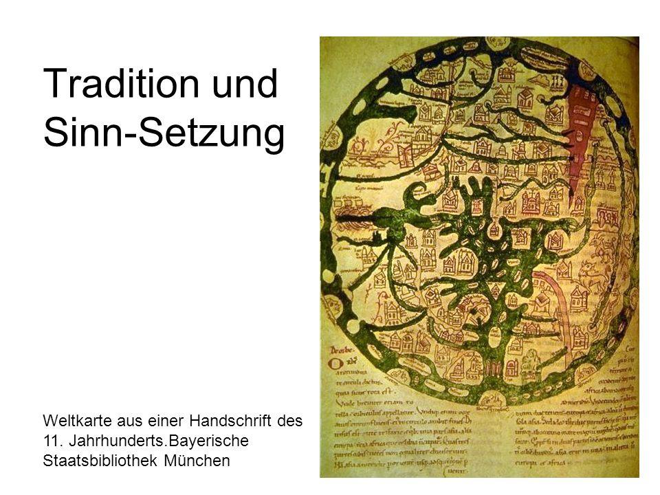 Tradition und Sinn-Setzung
