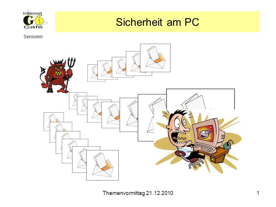 Sicherheit am PC Senioren Themenvormittag 21.12.2010