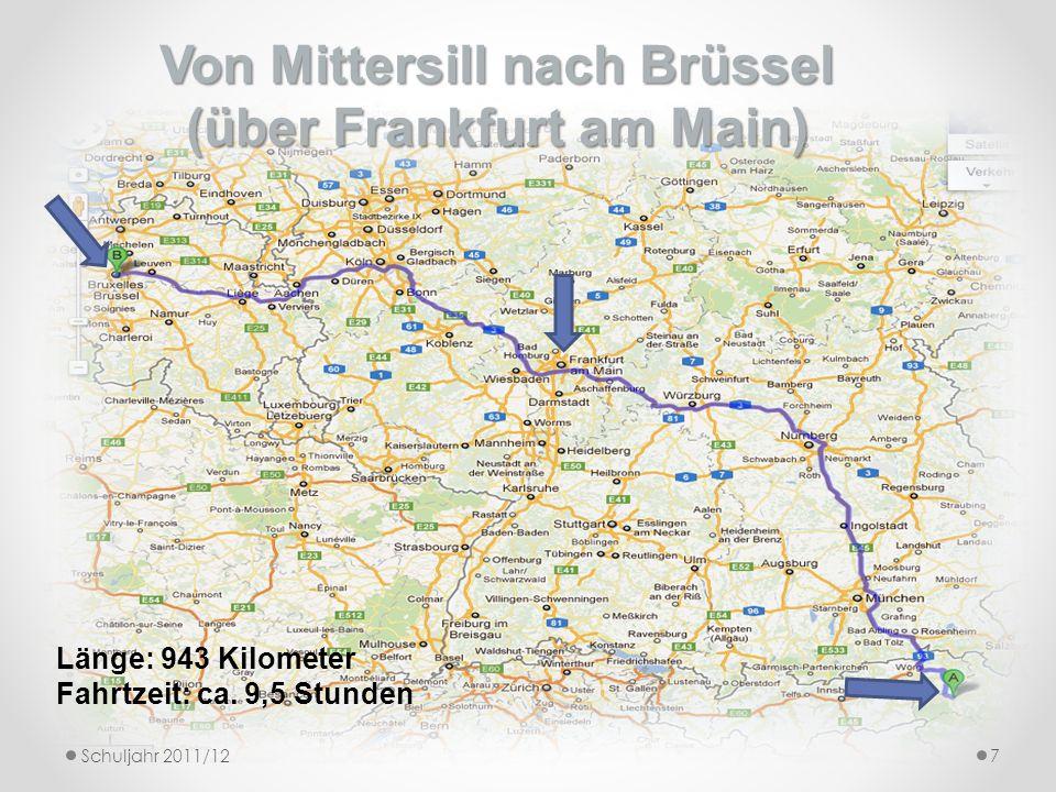 Von Mittersill nach Brüssel (über Frankfurt am Main)