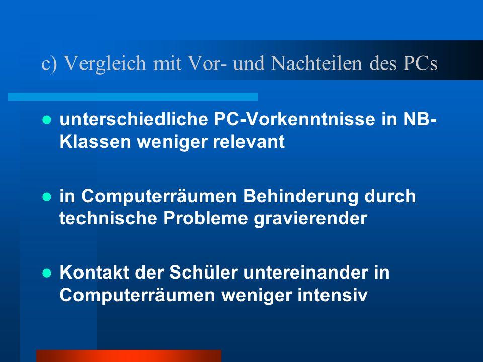 c) Vergleich mit Vor- und Nachteilen des PCs