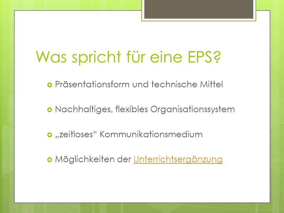 Was spricht für eine EPS