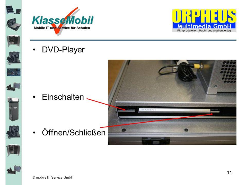 DVD-Player Einschalten Öffnen/Schließen © mobile IT Service GmbH