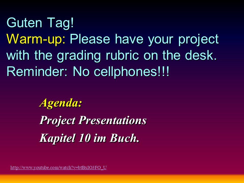 Agenda: Project Presentations Kapitel 10 im Buch.