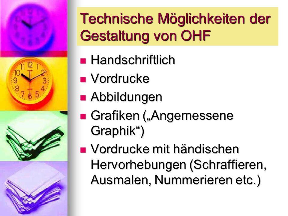 Technische Möglichkeiten der Gestaltung von OHF