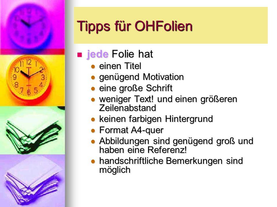 Tipps für OHFolien jede Folie hat einen Titel genügend Motivation
