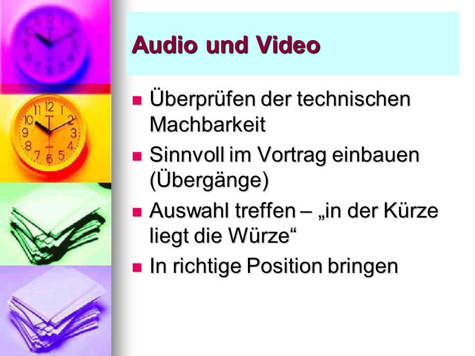Audio und Video Überprüfen der technischen Machbarkeit