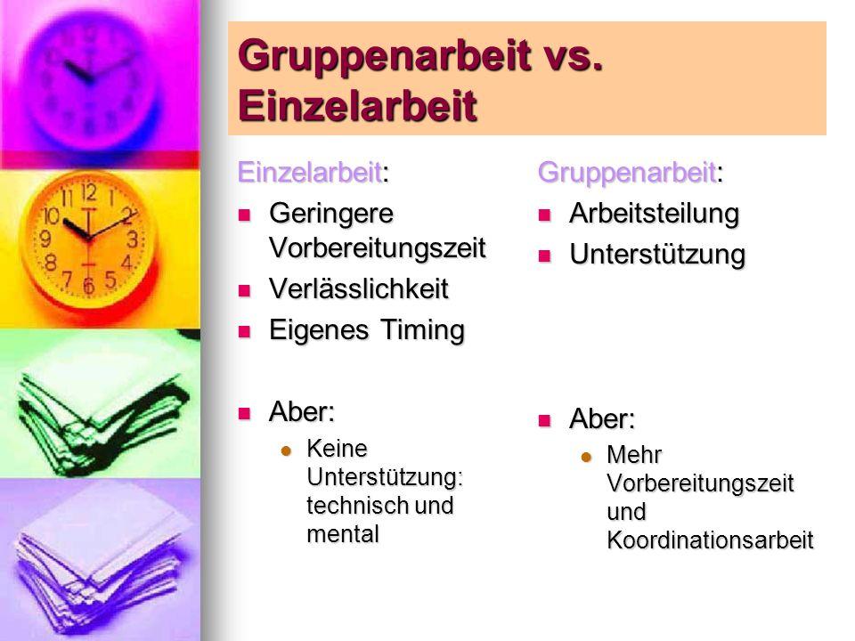 Gruppenarbeit vs. Einzelarbeit