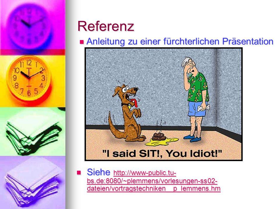 Referenz Anleitung zu einer fürchterlichen Präsentation