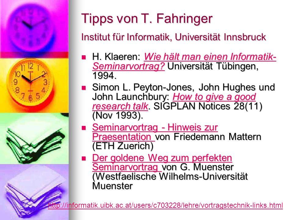 Tipps von T. Fahringer Institut für Informatik, Universität Innsbruck