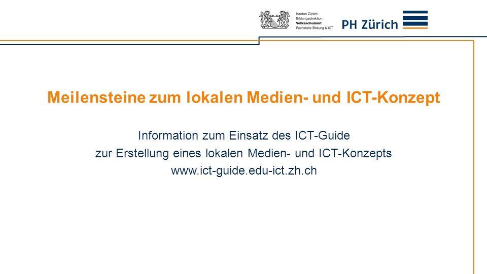 Meilensteine zum lokalen Medien- und ICT-Konzept