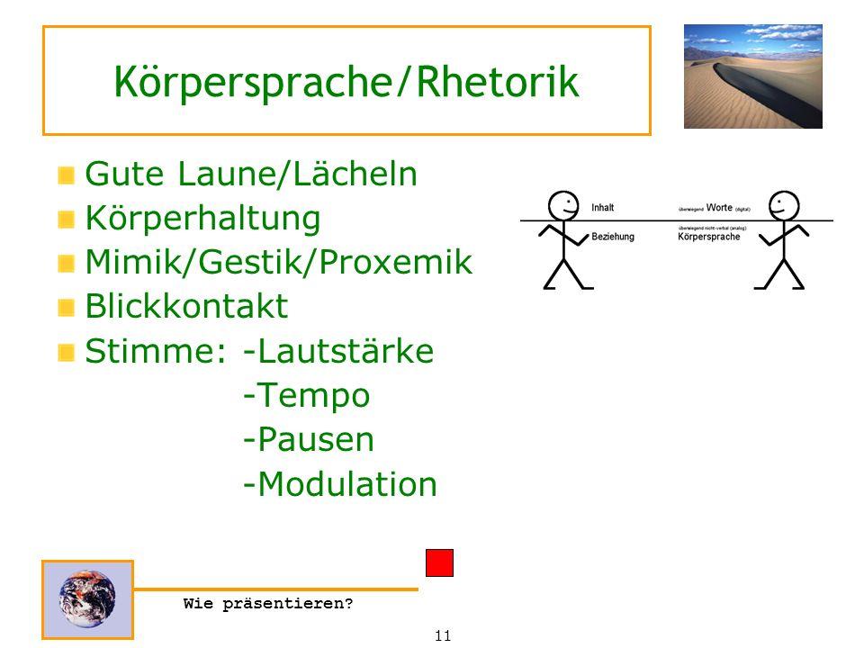 Körpersprache/Rhetorik