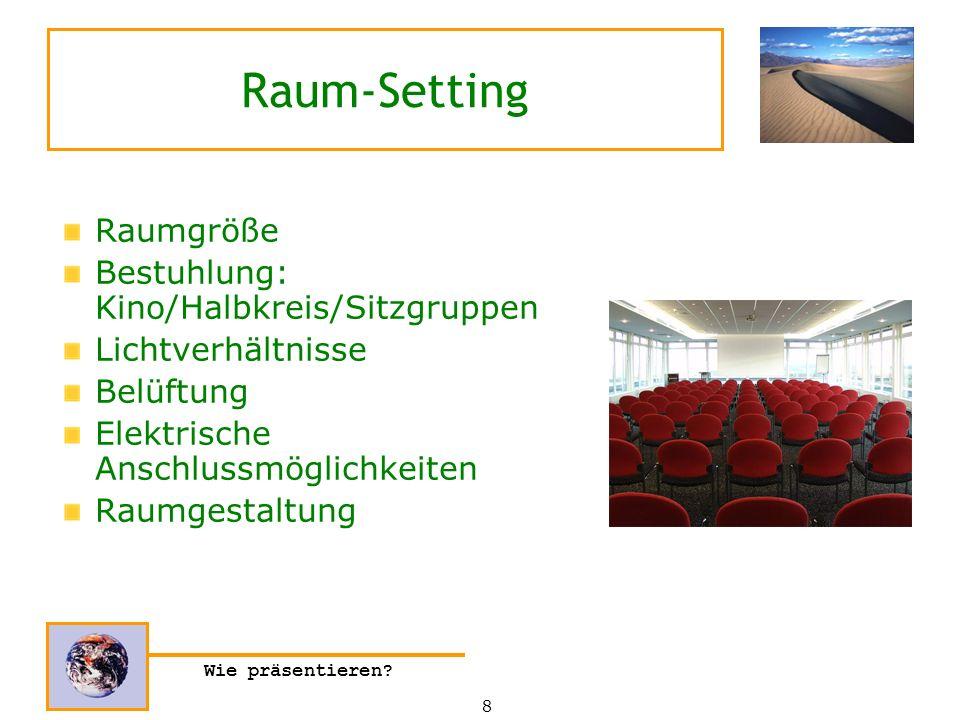 Raum-Setting Raumgröße Bestuhlung: Kino/Halbkreis/Sitzgruppen