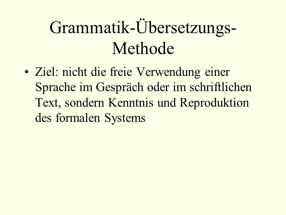 Grammatik-Übersetzungs-Methode
