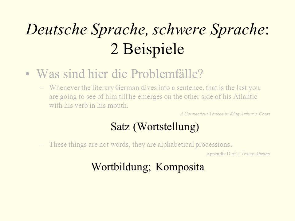 Deutsche Sprache, schwere Sprache: 2 Beispiele